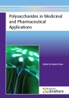 Polysaccharides in Medical and Pharmaceutical Applications